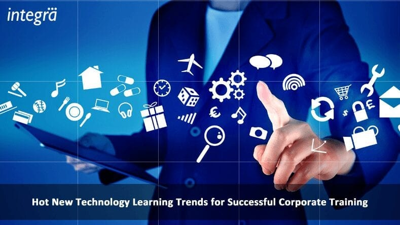 Hot New Technology Learning Trends for Successful Corporate Training Gallery Hot New Technology Learning Trends for Successful Corporate Training